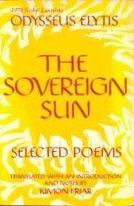 The Sovereign Sun by Odysseus Elytis (trl. by Kimon Friar)