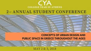 CYA 2nd Annual Student Conference @ College Year in Athens / DIKEMES