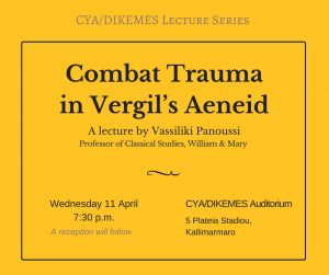 CYA Lecture Series - Combat Trauma in Vergil's Aeneid @ CYA Campus | Athina | Greece